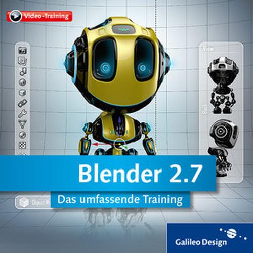 Blender 2.7 Das umfassende Training