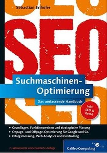 SuchmaschinenOptimierung: Das umfassende Handbuch, 7. Auflage