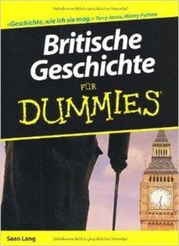Britische Geschichte für Dummies (Repost)