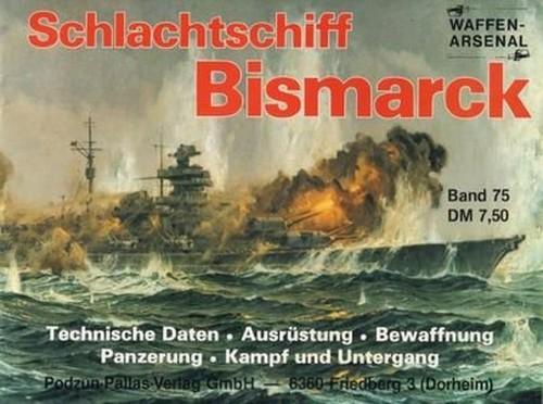 WaffenArsenal Band 75: Schlachtschiff Bismarck (Repost)