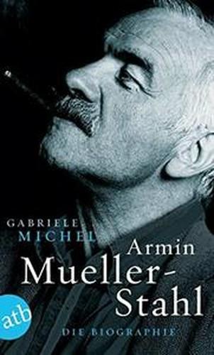 Armin MuellerStahl: Die Biographie