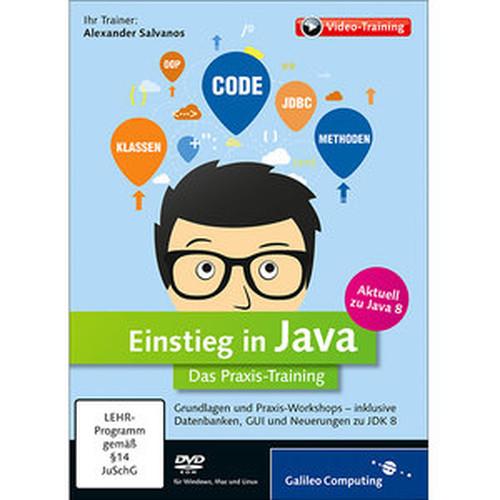 Einstieg in Java Das PraxisTraining – aktuell zu Java 8