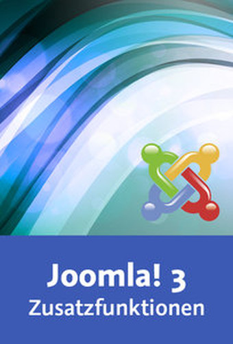 Joomla! 3 – Zusatzfunktionen