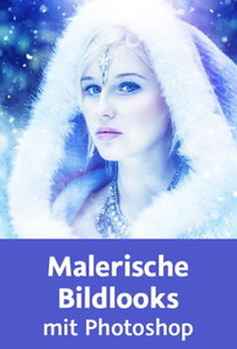 Video2Brain Malerische Bildlooks mit Photoshop