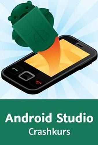 Video2Brain  Android Studio – Crashkurs [Aktualisiert am 15.04.2016]