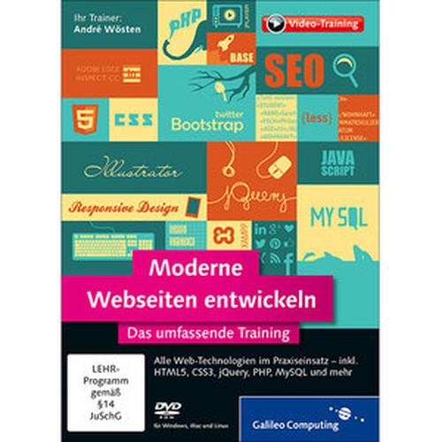 Moderne Webseiten entwickeln Das umfassende Training