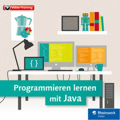 Programmieren lernen mit Java Das VideoTraining für Einsteiger