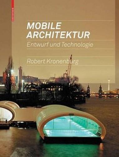 Mobile Architektur: Entwurf und Technologie (Repost)