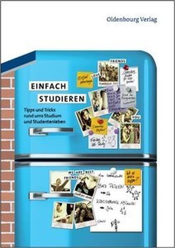 Einfach studieren: Tipps und Tricks rund ums Studium und Studentenleben (Repost)