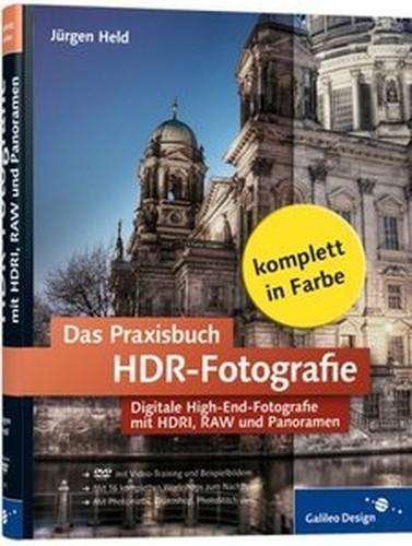 Das Praxisbuch HDRFotografie: Digitale HighEndFotografie mit DRI, RAW und Panoramen (Repost)