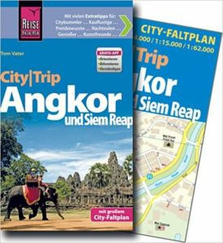 Reise KnowHow CityTrip Angkor und Siem Reap: Reiseführer mit Faltplan und kostenloser WebApp, Auflage: 3
