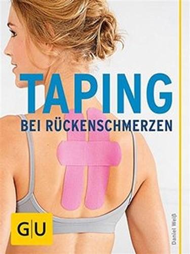 Taping bei Rückenschmerzen: Effektive Selbsthilfe bei schmerzendem Rücken und verspanntem Nacke