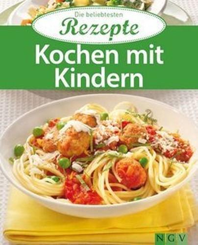 Kochen mit Kindern: Die beliebtesten Rezepte (Repost)
