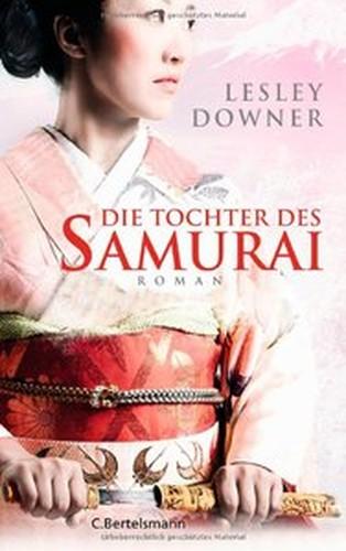 Lesley Downer Die Tochter des Samurai