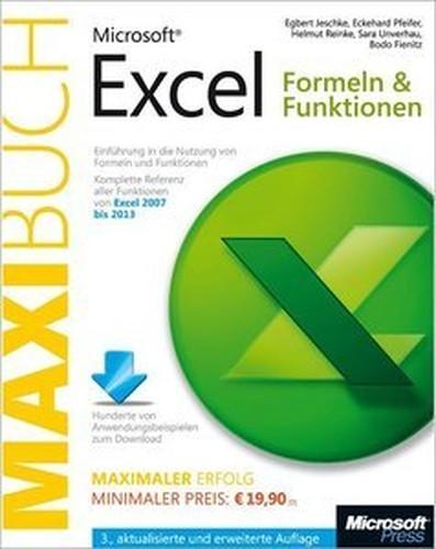 Microsoft Excel: Formeln & Funktionen Das Maxibuch, 3. Einführung in die Nutzung von Formeln und Funktionen (Repost)