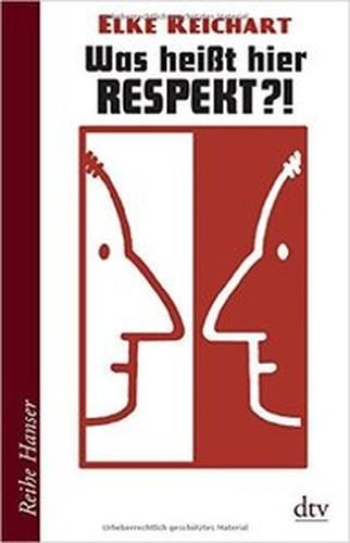 Was heißt hier Respekt?!