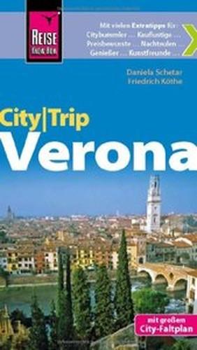 Reise KnowHow CityTrip Verona: Reiseführer mit Faltplan