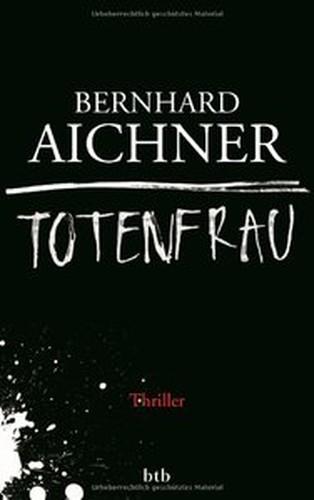 Bernhard Aichner Totenfrau