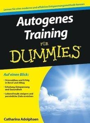 Autogenes Training für Dummies (Repost)