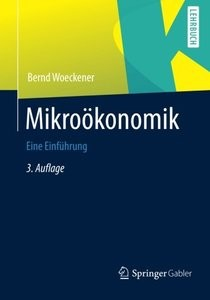 Mikroökonomik: Eine Einführung, 3. Auflage (Repost)