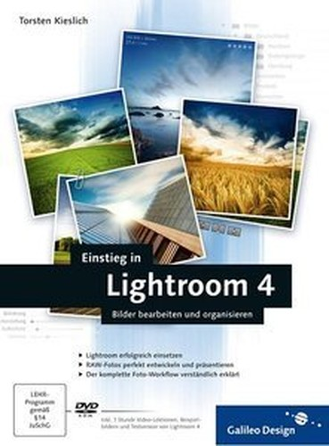 Einstieg in Lightroom 4: Bilder bearbeiten und organisieren (repost)