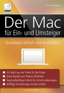Der Mac für Ein und Umsteiger: Grundlagen einfach und verständlich für OS X Mavericks