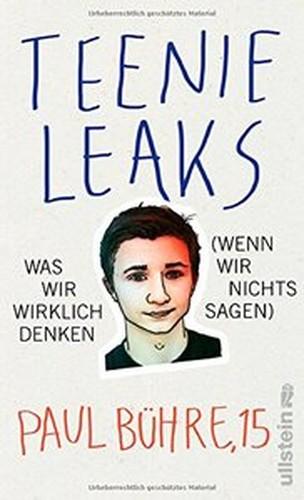 TeenieLeaks: Was wir wirklich denken (wenn wir nichts sagen)