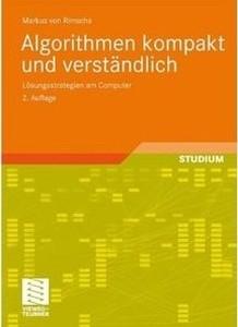 Algorithmen kompakt und verständlich: Lösungsstrategien am Computer, 2 Auflage (repost)