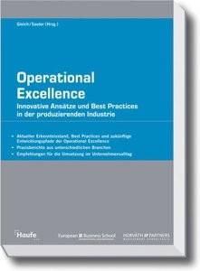 Operational Excellence: Innovative Ansätze und Best Practices in der produzierenden Industrie (repost)