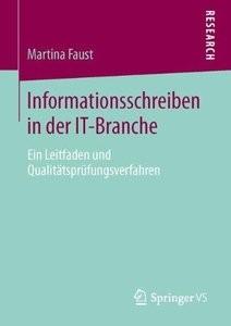 Informationsschreiben in der ITBranche: Ein Leitfaden und Qualitätsprüfungsverfahren (Repost)