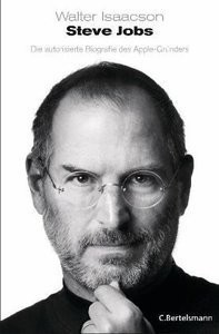 Steve Jobs Die autorisierte Biografie des AppleGründers (Repost)