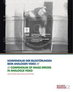 Compendium of Image Errors in Analogue Video Kompendium der Bildstörungen beim analogen Video (Repost)