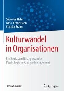 Kulturwandel in Organisationen: Ein Baukasten für angewandte Psychologie im ChangeManagement (repost)