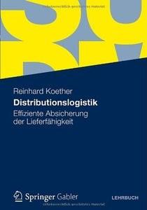 Distributionslogistik: Effiziente Absicherung der Lieferfähigkeit (repost)
