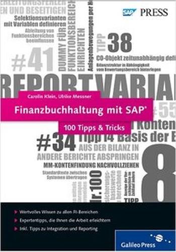 Finanzbuchhaltung mit SAP 100 Tipps & Tricks