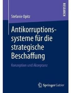 Antikorruptionssysteme für die strategische Beschaffung: Konzeption und Akzeptanz [Repost]