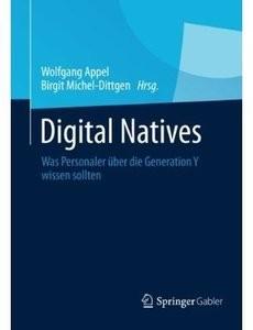 Digital Natives: Was Personaler über die Generation Y wissen sollten [Repost]