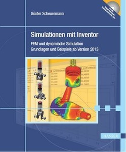 Simulationen mit inventor fem und dynamische simulation for Fem grundlagen