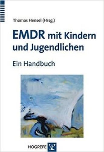 EMDR mit Kindern und Jugendlichen: Ein Handbuch EPUB