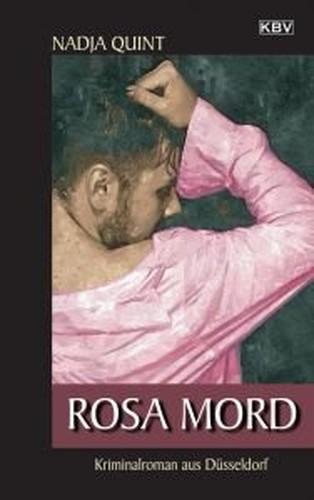 Quint, Nadja Rosa Mord