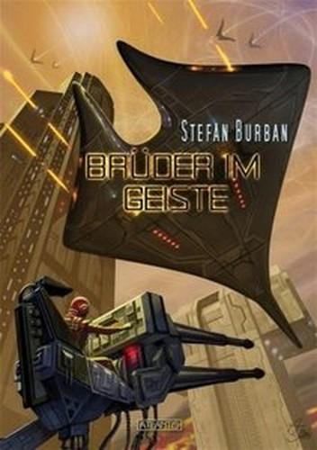 Burban, Stefan Der RuulKonflikt 07 Brüder im Geiste