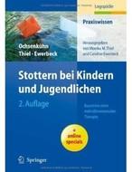 Stottern bei Kindern und Jugendlichen: Bausteine einer mehrdimensionalen Therapie (Auflage: 2)