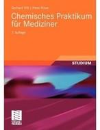 Chemisches Praktikum für Mediziner (Auflage: 7)