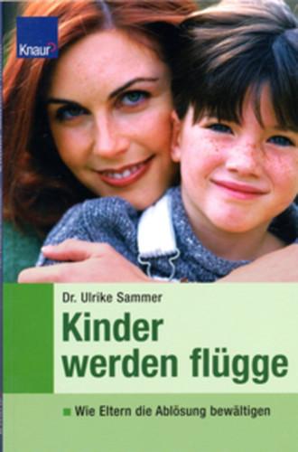 Dr. Ulrike Sammer Kinder werden flügge