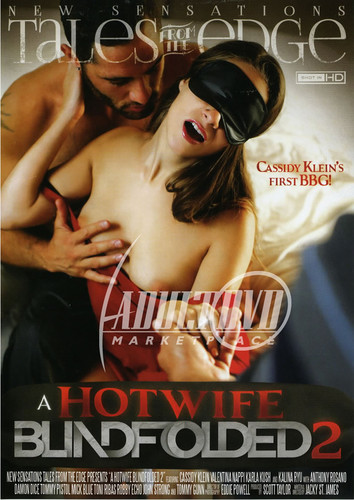 A Hotwife Blindfolded 2 (NEW SENSATIONS/2015)